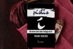 Pistis: Um breve tratado sobre a fé
